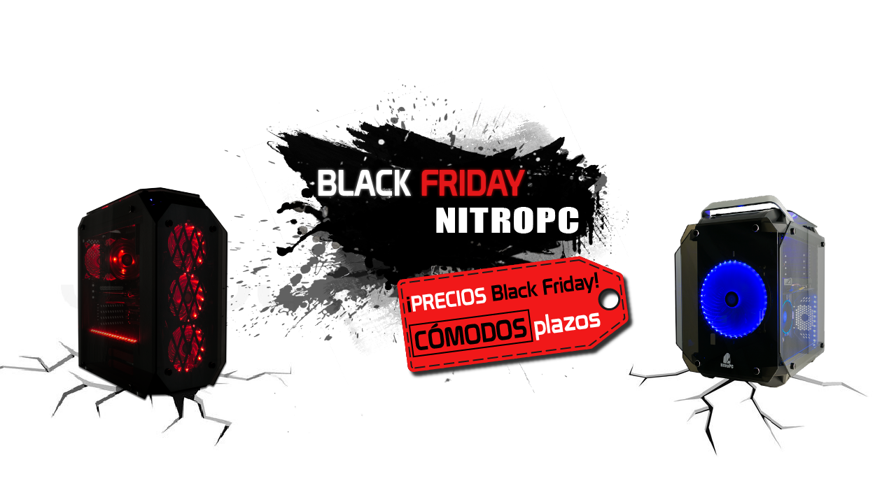 Black Friday con NitroPC