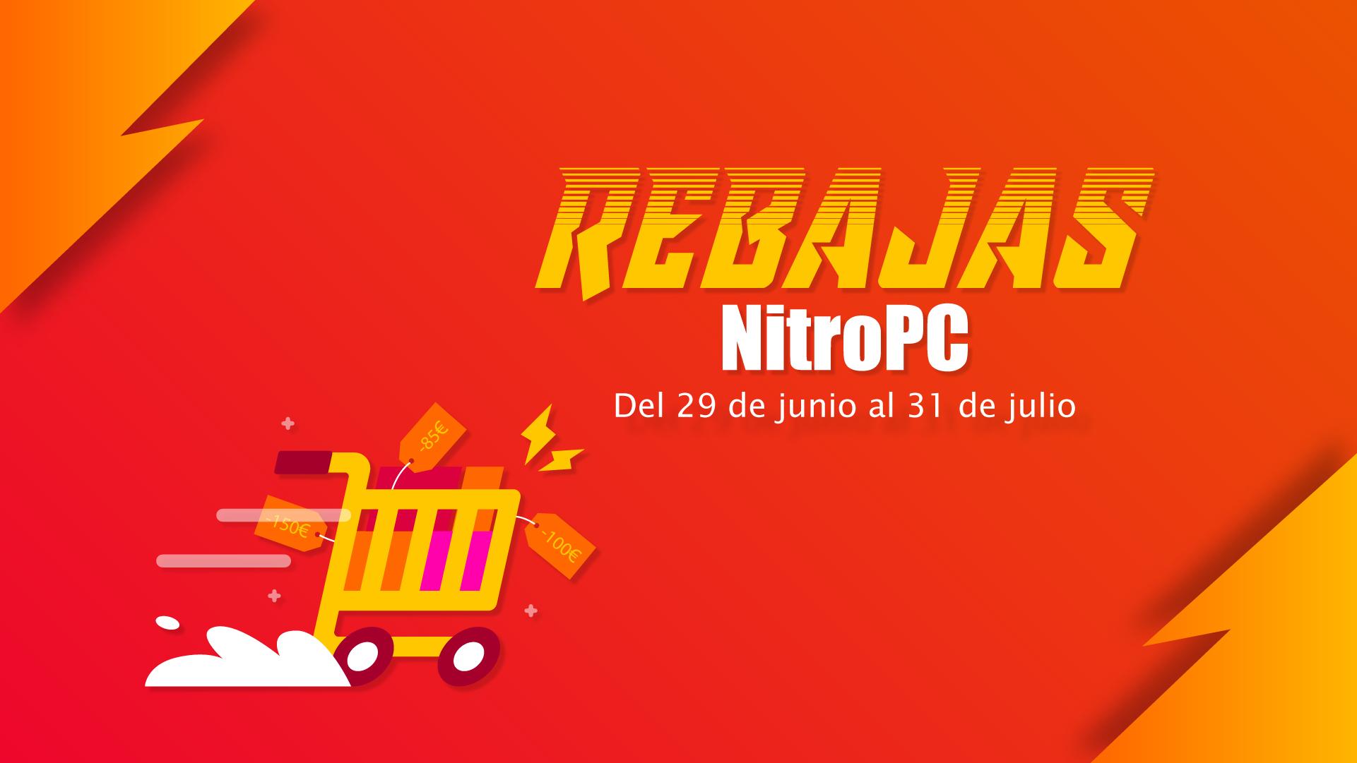 rebajas de verano en NitroPC