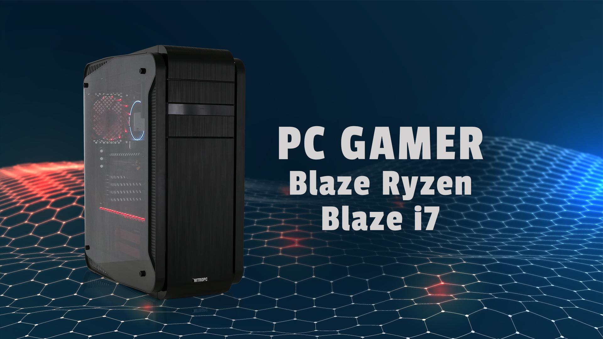 Juega a todo lo que quieras: PC Blaze y Blaze Ryzen