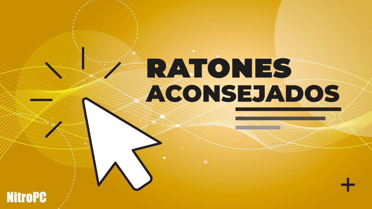 Ratones aconsejados