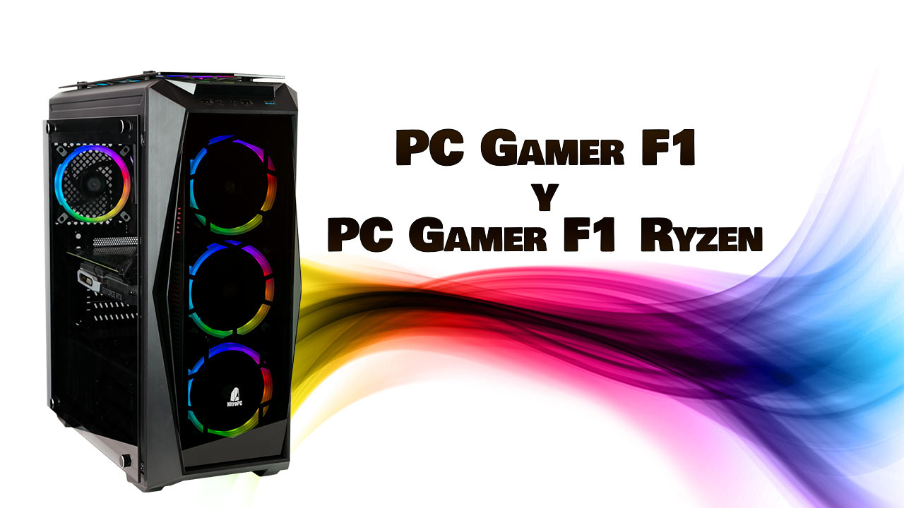 PC Gamer F1 y F1 Ryzen