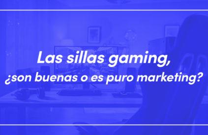 sillas gaming son buenas
