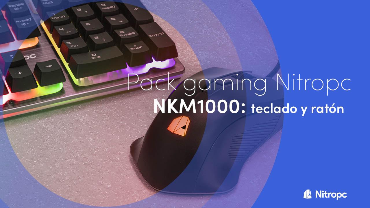 NKM1000 de Nitropc: el pack teclado y ratón perfecto.