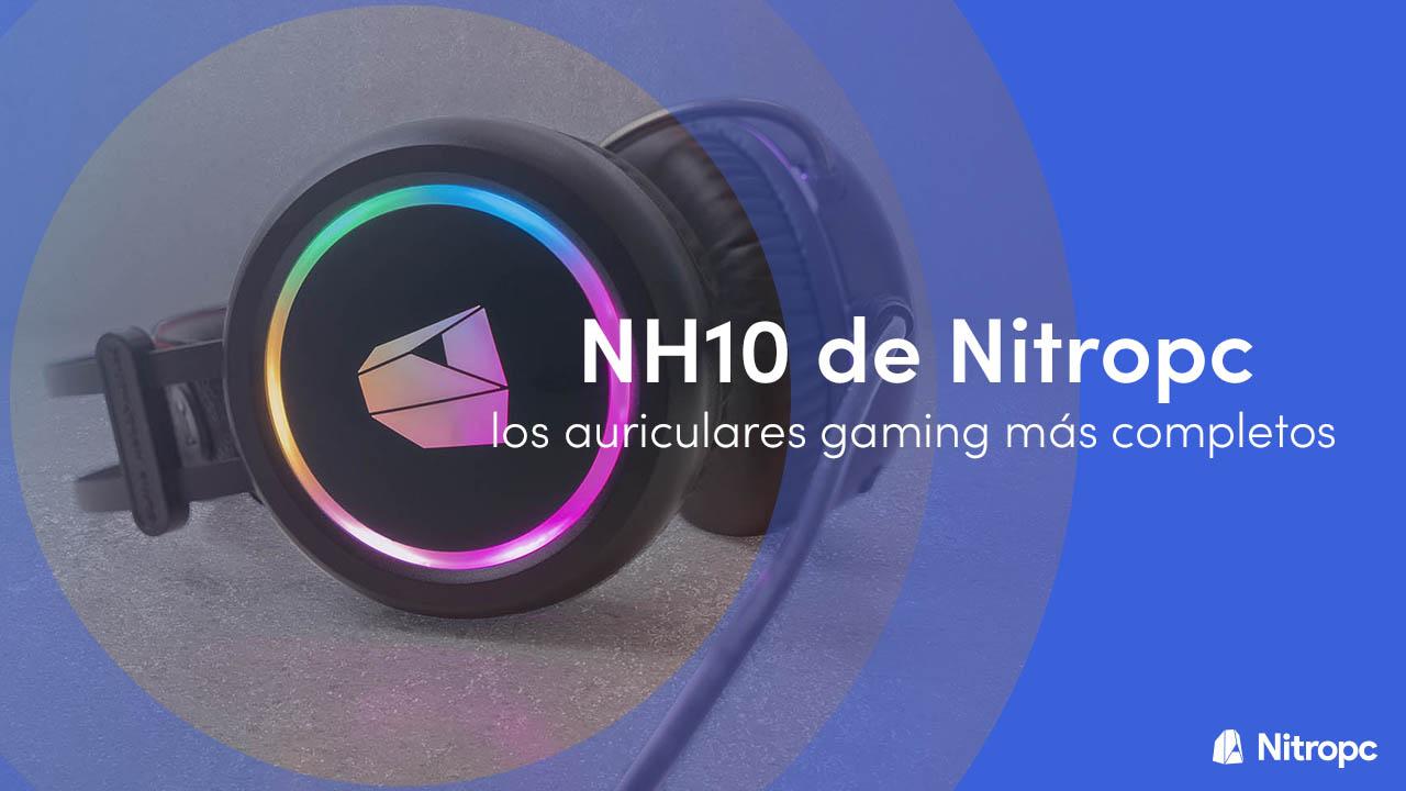 NH10 de Nitropc: los auriculares gaming más completos.