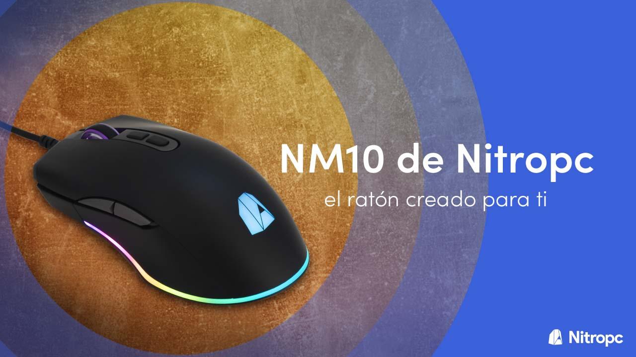 NM10 de Nitropc: el ratón creado para ti.