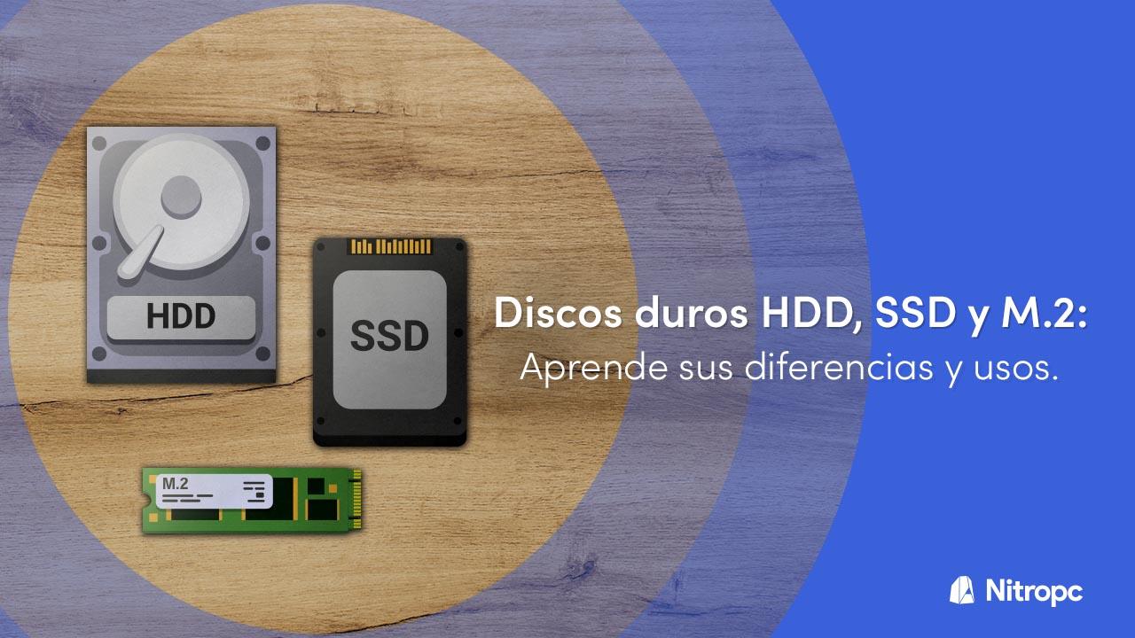 Discos duros HDD, SSD y M.2: Aprende las diferencias y usos.