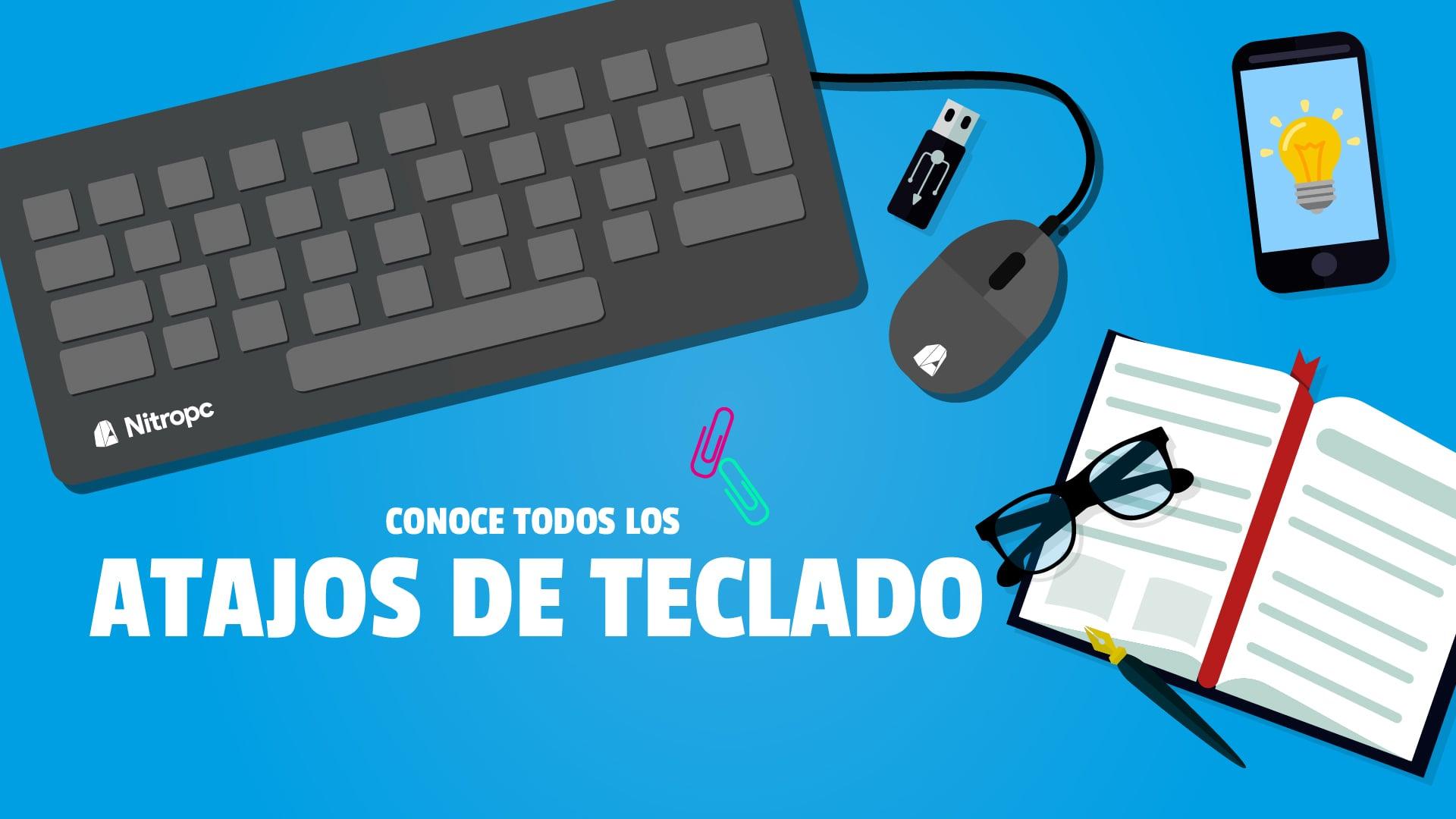 Todos los atajos de teclado que necesitas conocer (Windows 10).