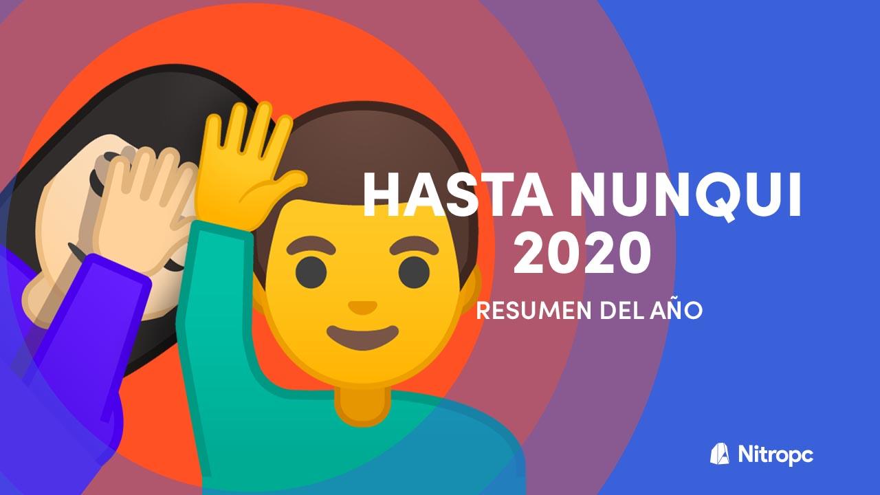 Resumen del año 2020 de Nitropc. Camino largo e intenso.