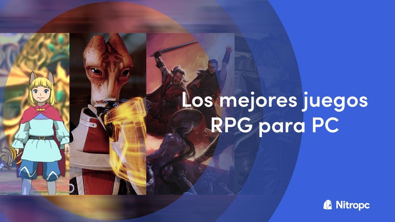 Los mejores juegos RPG para PC para jugar este 2021.