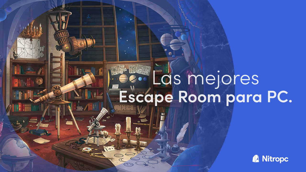Las mejores Escape Room que hay para PC (y habrá muy pronto).
